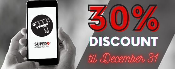 Hand holding phone with the text: 30% discount at Super 9 Mobile Film Fest until December 31