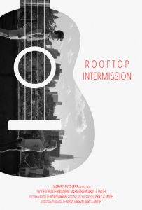 """Rooftop Intermission"" at Super 9 Mobile Film Fest"