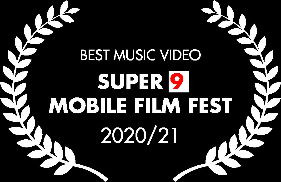 Best Music Video 2020-21 - Super 9 Mobile Film Fest